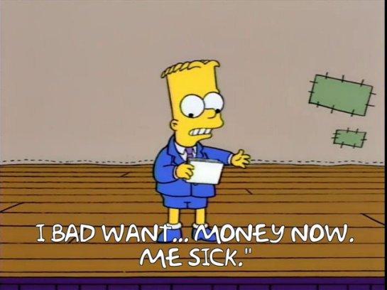 bad want money